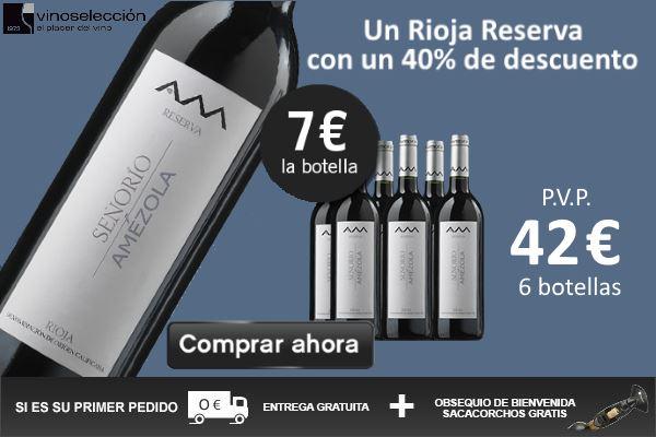 Vinoseleccion - Señorío de Amézola Rioja Reserva 2012 a 7 eur la botella